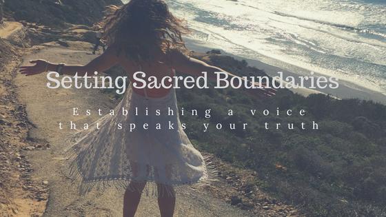 Setting Sacred Boundaries
